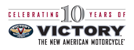 Celebrating 10 years of Victory Motorcycles