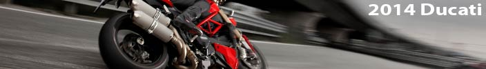 Nice Bikes! 2014 Ducati Motorcycles, not for the feight of heart...