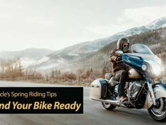 Motorcycle Spring Riding Tips on Getting You and Your Bike Ready