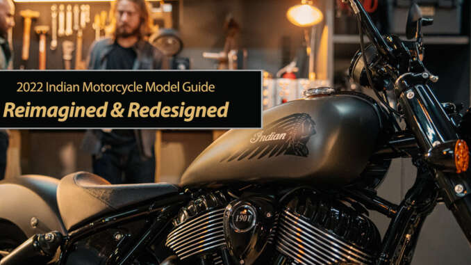 Reimagined and Redesigned 2022 Indian Motorcycle Line