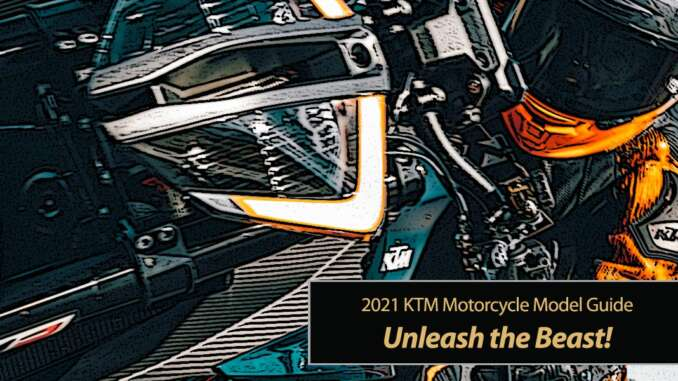 Unleash the Beast... 2021 KTM Motorcycles