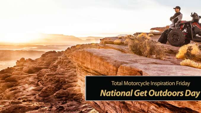 Inspiration Friday: National Get Outdoors Day