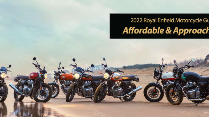 2022 Royal Enfield: Affordable & Approachable